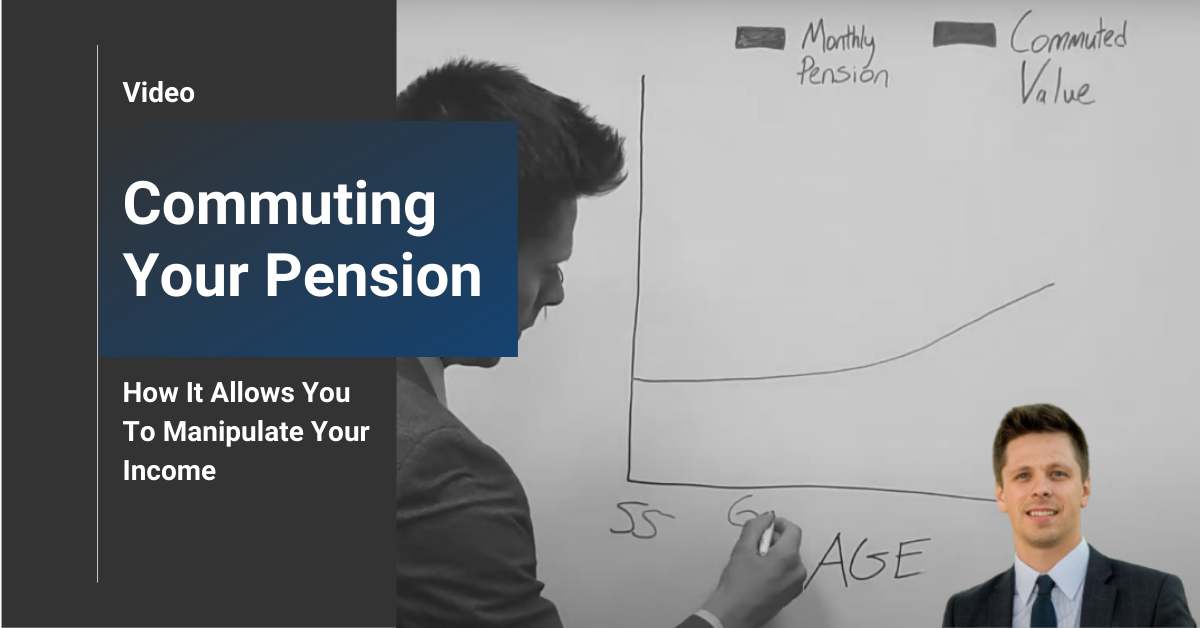 How Commuting Your Pension Allows You To Manipulate Your Income