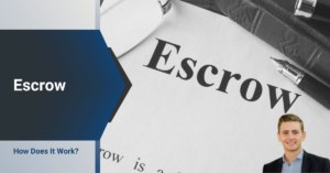 How Does Escrow Work
