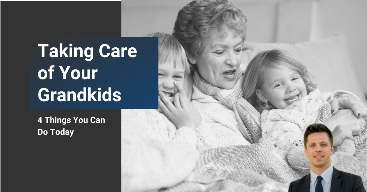 Taking Care of Your Grandkids